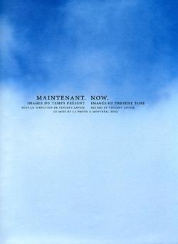Image for MAINTENANT. Images du temps présent